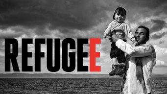 Se Refugee på Netflix