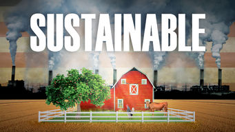Se Sustainable på Netflix