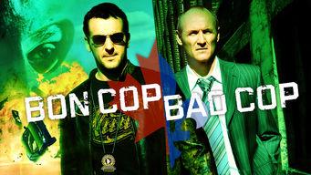 Se Bon Cop, Bad Cop på Netflix