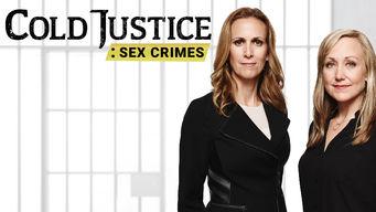 Se Cold Justice: Sex Crimes på Netflix