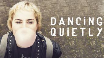Se Dancing Quietly på Netflix