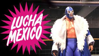 Se Lucha Mexico på Netflix