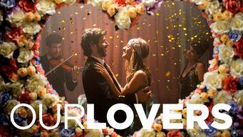 Se Our Lovers på Netflix