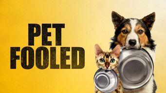 Se Pet Fooled på Netflix