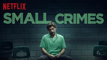 Se Small Crimes på Netflix