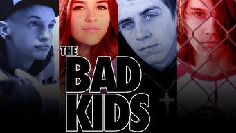 Se The Bad Kids på Netflix