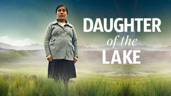 Se Daughter of the Lake på Netflix