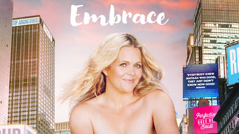 Se Embrace på Netflix