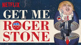 Se Get Me Roger Stone på Netflix