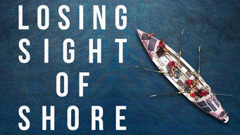 Se Losing Sight of Shore på Netflix