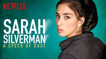 Se Sarah Silverman: A Speck of Dust på Netflix