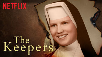 Se The Keepers på Netflix