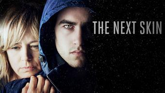 Se The Next Skin på Netflix