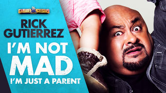 Se Gabriel Iglesias Presents Rick Gutierrez: I'm Not Mad, I'm Just a Parent på Netflix