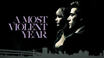 Se A Most Violent Year på Netflix