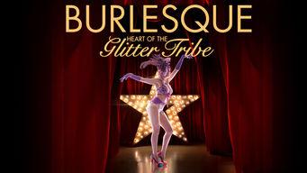 Se Burlesque: Heart of the Glitter Tribe på Netflix