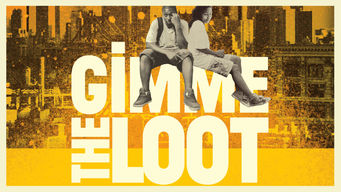 Se Gimme the Loot på Netflix