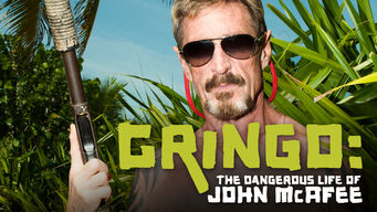 Se Gringo: The Dangerous Life of John McAfee på Netflix