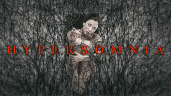 Se Hypersomnia på Netflix