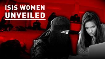 Se ISIS: Women Unveiled på Netflix