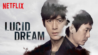 Se Lucid Dream på Netflix