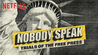 Se Nobody Speak: Trials of the Free Press på Netflix