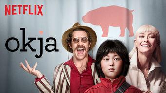 Se Okja på Netflix