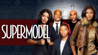 Se Supermodel på Netflix