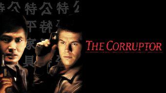 Se The Corruptor på Netflix