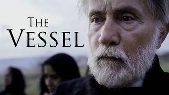 Se The Vessel på Netflix