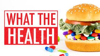 Se What the Health på Netflix