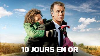 Se 10 Jours En Or på Netflix