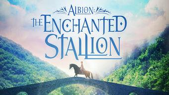 Se Albion: The Enchanted Stallion på Netflix
