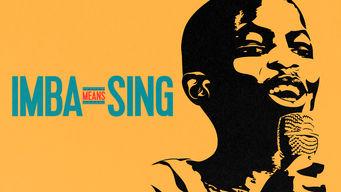 Se Imba Means Sing på Netflix