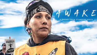 Se Awake, A Dream From Standing Rock på Netflix