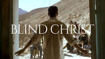 Se The Blind Christ på Netflix