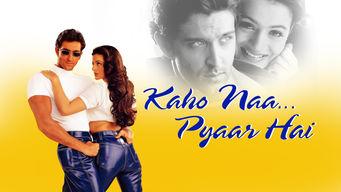 Se Kaho Naa… Pyaar Hai på Netflix