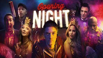 Se Opening Night på Netflix