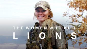 Se The Women Who Kill Lions på Netflix