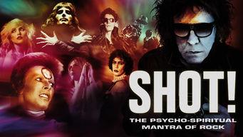 Se SHOT! The Psycho-Spiritual Mantra of Rock på Netflix