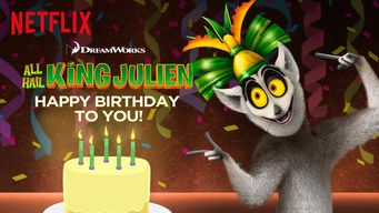Se All Hail King Julien: Happy Birthday to You! på Netflix