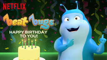 Se Beat Bugs: Happy Birthday to You! på Netflix
