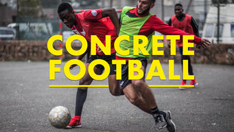 Se Concrete Football på Netflix