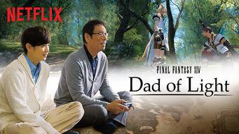 Se Final Fantasy XIV: Dad of Light på Netflix