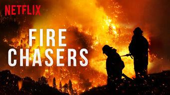 Se Fire Chasers på Netflix