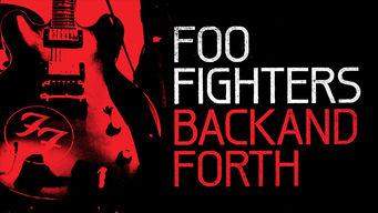 Se Foo Fighters: Back and Forth på Netflix