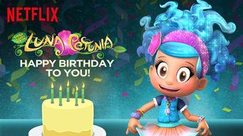 Se Luna Petunia: Happy Birthday to You! på Netflix