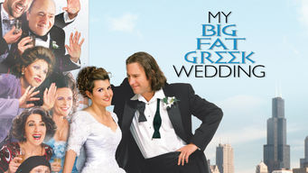 Se My Big Fat Greek Wedding på Netflix