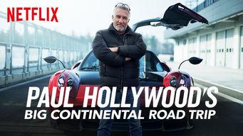 Se Paul Hollywood's Big Continental Road Trip på Netflix