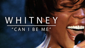 Se Whitney: Can I Be Me på Netflix